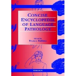 The Concise Encyclopedia of Language Pathology, 1st Edition