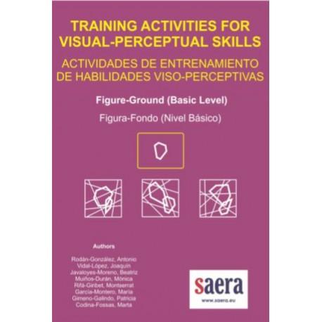 TRAINING ACTIVITIES FOR VISUAL-PERCEPTUAL SKILLS Figure-Ground (Basic Level)