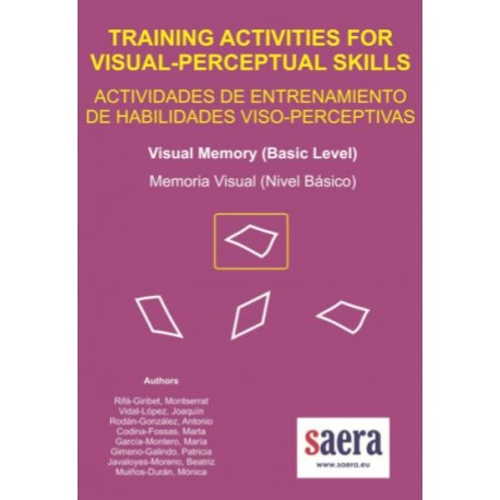 TRAINING ACTIVITIES FOR VISUAL-PERCEPTUAL SKILLS Visual Memory (Basic Level)