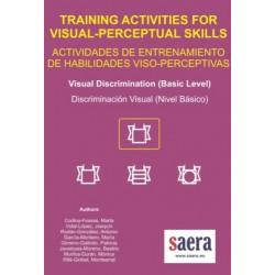TRAINING ACTIVITIES FOR VISUAL-PERCEPTUAL SKILLS Visual Discrimination (Basic Level)